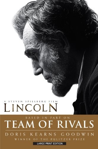 Team Of Rivals (Thorndike Press Large Print Nonfiction Series) by Doris Kearns Goodwin