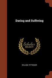 Cover of: Daring and Suffering | William Pittenger