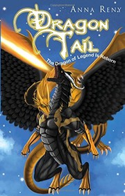 Cover of: Dragon Tail | Anna Reny
