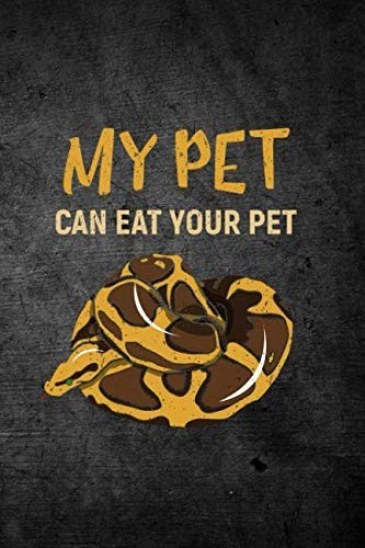 My Pet Can Eat Your Pet: Blank Lined Journal by Rusty Tags Journals