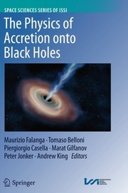 Cover of: The Physics of Accretion onto Black Holes (Space Sciences Series of ISSI) |