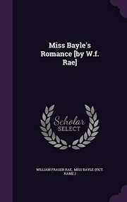 Cover of: Miss Bayle's Romance [by W.f. Rae] | William Fraser Rae