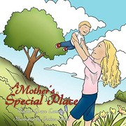 Cover of: A Mother's Special Place | Rachel Grace Lammer