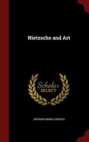Cover of: Nietzsche and Art | Anthony Mario Ludovici