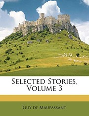 Cover of: Selected Stories, Volume 3 | Guy de Maupassant