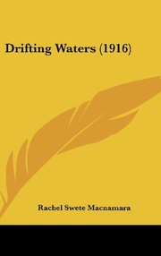 Cover of: Drifting Waters (1916) | Rachel Swete Macnamara