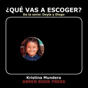 Cover of: ¿Qué vas a escoger? (Spanish Edition) | Kristina Mundera