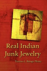 Cover of: Real Indian Junk Jewelry | Trevino L. Brings Plenty