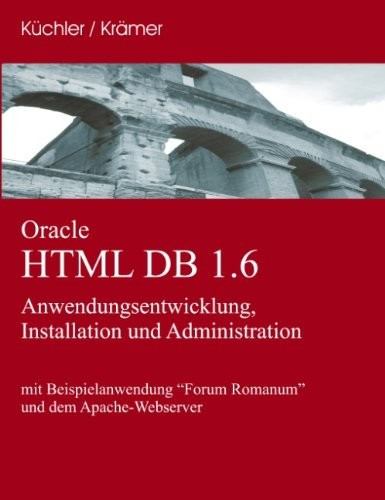 Oracle HTML DB 1.6 (German Edition) by Ingo Krämer, Heiko Küchler