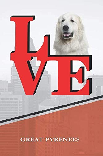 "Great Pyrenees: Love Park Recipe blank cookbook Notebook book is 120 pages 6""x9"" by Rob Cole"