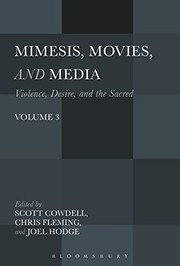 Cover of: Mimesis, Movies, and Media: Violence, Desire, and the Sacred, Volume 3 |