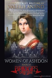 Cover of: Women of Ashdon (Bridges Over Time) (Volume 3) | Valerie Anand Anand, Fiona Buckley