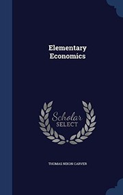 Cover of: Elementary Economics | Thomas Nixon Carver