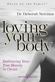 Cover of: Loving Your Body by Deborah Newman