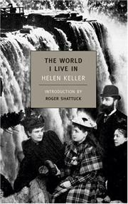 Cover of: The World I Live In (New York Review Books Classics) | Helen Keller
