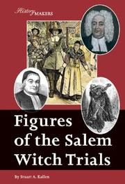 Cover of: Figures of the Salem Witch Trials (History Makers) | Stuart A. Kallen