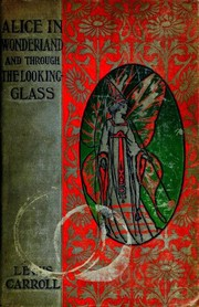 Cover of: Alice's Adventures in Wonderland / Through the Looking Glass | Lewis Carroll