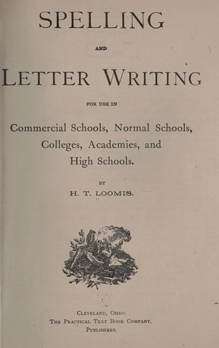 Spelling and letter writing, for use in commercial schools, normal