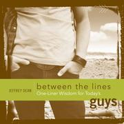 Cover of: One-Liner Wisdom for Today's Guys (Between the Lines) | Jeffrey Dean