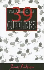 Cover of: The Affair of the 39 Cufflinks | Anderson, James