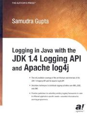 Cover of: Logging in Java with the JDK 1.4 Logging API and Apache log4j by Samudra Gupta
