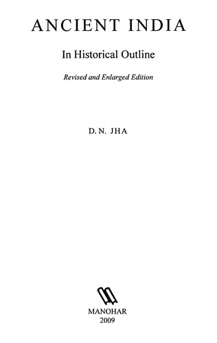 Ancient India in Historical Outline by D.N. Jha