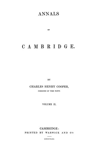Annals of Cambridge by Charles Henry Cooper