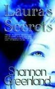 Cover of: Laura's Secrets | Shannon Greenland