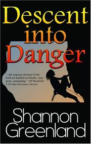 Cover of: Descent into Danger | Shannon Greenland
