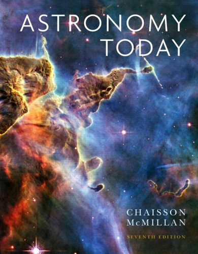 Astronomy today by Eric Chaisson, Steve McMillan