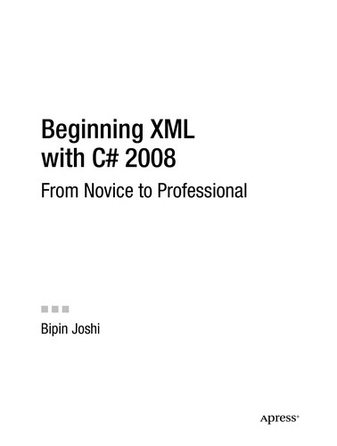 Beginning XML with C# 2008 by Bipin Joshi