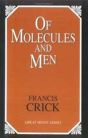 Cover of: Of Molecules and Men by Francis Crick