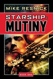 Cover of: Mutiny (Starship, Book 1) | Mike Resnick