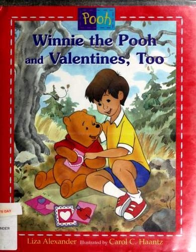 Disney's Winnie the Pooh and Valentines, Too by Liza Alexander