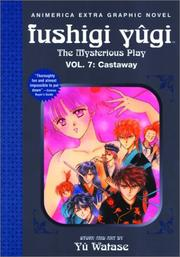 Cover of: Castaway (Fushigi Yugi: The Mysterious Play, Vol. 7) | Yu Watase