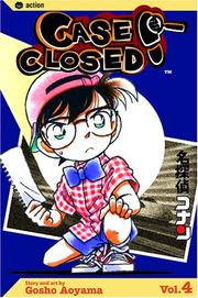 Cover of: Case Closed, Vol. 4 by Gosho Aoyama