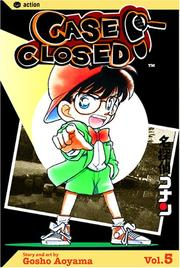 Cover of: Case Closed, Vol. 5 | Gosho Aoyama