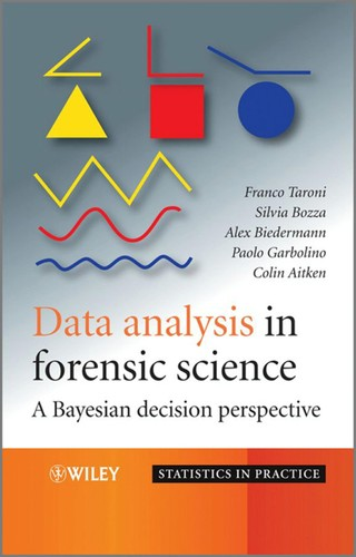 Data analysis in forensic science by Franco Taroni