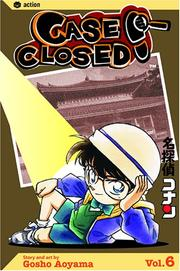 Cover of: Case Closed, Vol. 6 by Gosho Aoyama