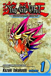 Cover of: Yu-Gi-Oh! Millennium World, Volume 1 (Yu-Gi-Oh!: Millennium World) by Kazuki Takahashi