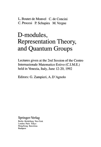 D-modules, representation theory, and quantum groups by L. Boutet de Monvel, G. Zampieri, A. D'Agnolo, Louis Boutet de Monvel, C. De Concini
