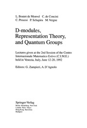 Cover of: D-modules, representation theory, and quantum groups | L. Boutet de Monvel, G. Zampieri, A. D'Agnolo, Louis Boutet de Monvel, C. De Concini