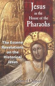 Cover of: Jesus in the house of the pharaohs by Ahmed Osman