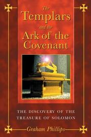 Cover of: The Templars and the Ark of the Covenant by Graham Phillips