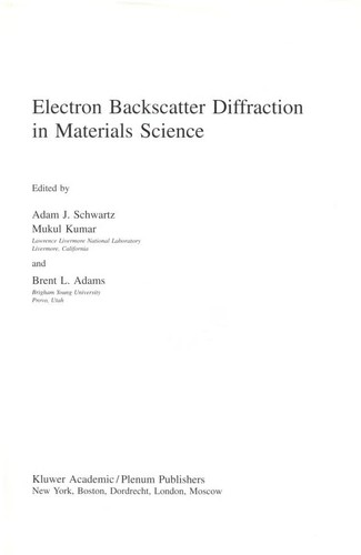 Electron backscatter diffraction in materials science by Adam J. Schwartz