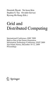 Cover of: Grid and distributed computing | GDC (Conference) (2009 Cheju Island, Korea)