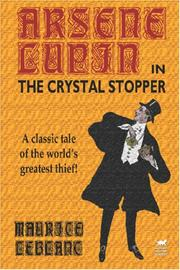 Cover of: Arsene Lupin in The Crystal Stopper | Maurice Leblanc