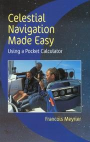 Cover of: Celestial Navigation Made Easy by Francois Meyrier
