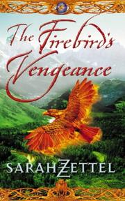 Cover of: The Firebird's Vengeance by Sarah Zettel
