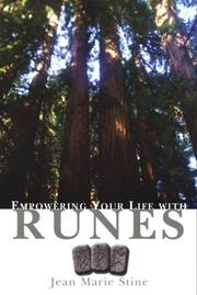 Cover of: Empowering your life with runes | Jean Stine